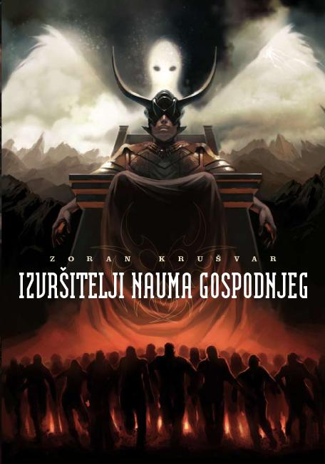 Zoran Krušvar: Izvršitelji nauma Gospodnjeg (članak)