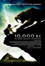 10,000 BC od sutra u kinima