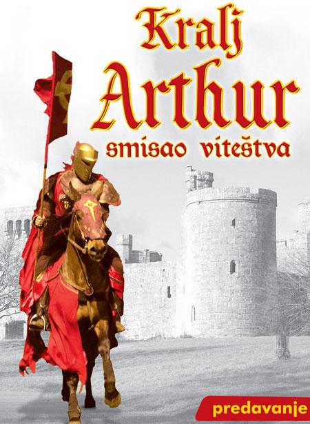 Kralj Arthur – smisao viteštva
