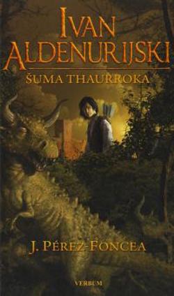 Španjolski fantasy: Šuma Thaurroka
