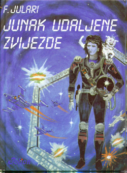 Franjo Juralić-Jurli:  Junak udaljene zvijezde