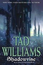 Tad Williams – gotov Shadowrise