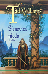 Tad Williams: Sjenovita međa I.