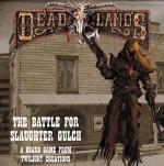 Deadlands: Battle for Slaughter Gulch