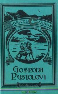 Michael Chabon: Gospoda pustolovi