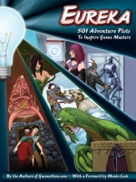 Eureka: 501 Adventure Plots to Inspire Game Masters u pretprodaji