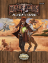 Deadlands Reloaded Player's Guide u prodaji