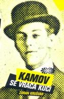Zoran Krušvar: Kamov se vraća kući