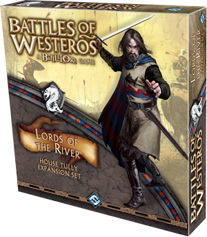 Lords of The River, ekspanzija za Battles of Westeros u prodaji