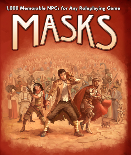 Masks: 1000 Memorable NPCs for Any Roleplaying Game (in English)