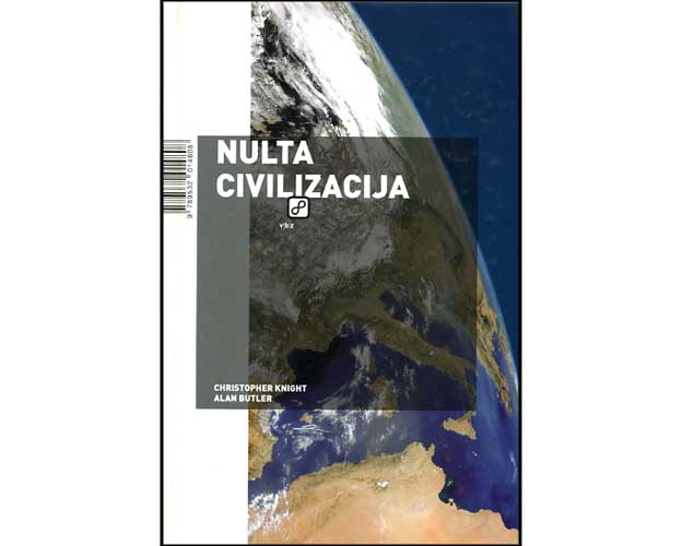 Christopher Knight, Alan Butler: Nulta civilizacija