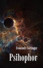 Zvonimir Furtinger: Psihophor