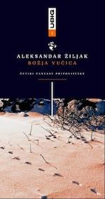 Aleksandar Žiljak: Božja vučica