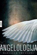 Danielle Trussoni: Angelologija