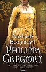 Philippa Gregory: Naslijeđe Boleynovih