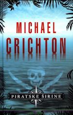 Michael Crichton: Piratske širine