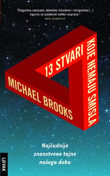 Michael Brooks: 13 stvari koje nemaju smisla