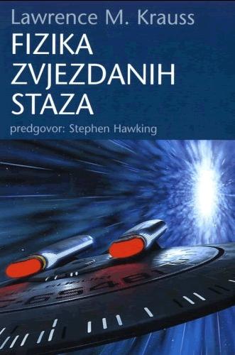 Lawrence M. Krauss: Fizika Zvjezdanih staza