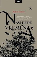 Barbara Erskine: Naslijeđe Vremena