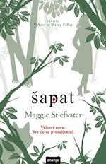 Maggie Stiefvater: Drhtaj i Šapat