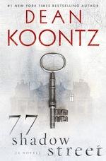 Dean Koontz: 77 Shadow Street