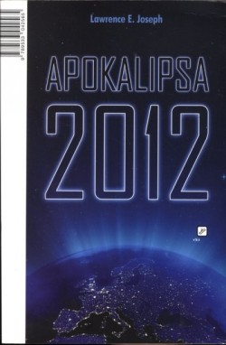 Lawrence E. Joseph: Apokalipsa 2012